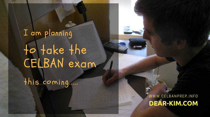 I am planning to take my CELBAN exam this coming