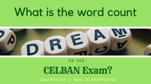 What is the word count on the CELBAN exam